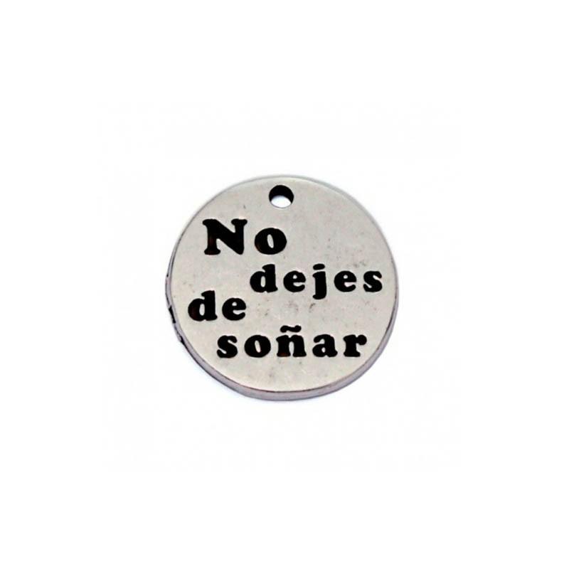 """Colgante con mensaje """"no dejes de soñar"""" en zamak y plata"""
